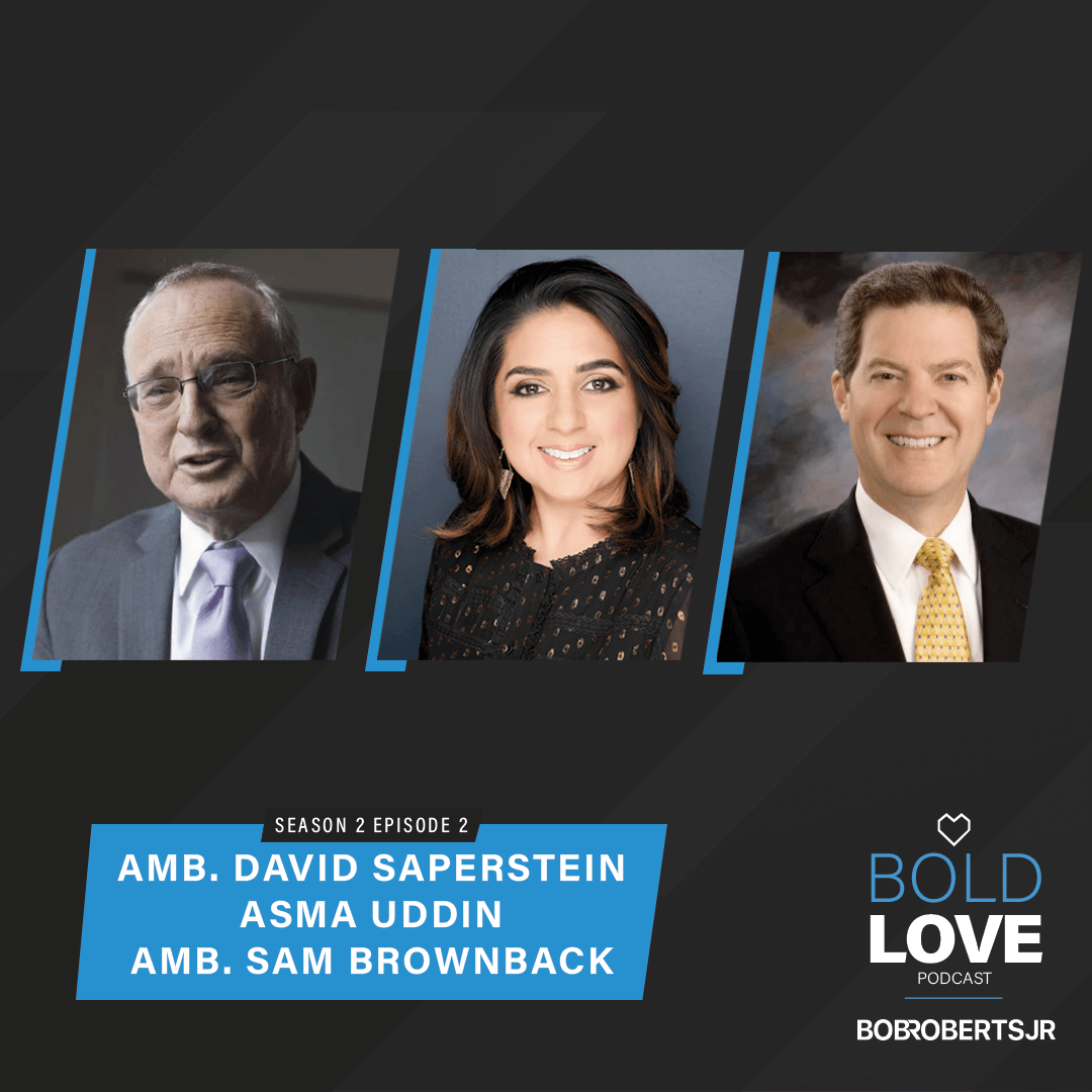 S2E2 – Amb David Saperstein, Amb Sam Brownback & Asma Uddin | From the Office of Religious Freedom